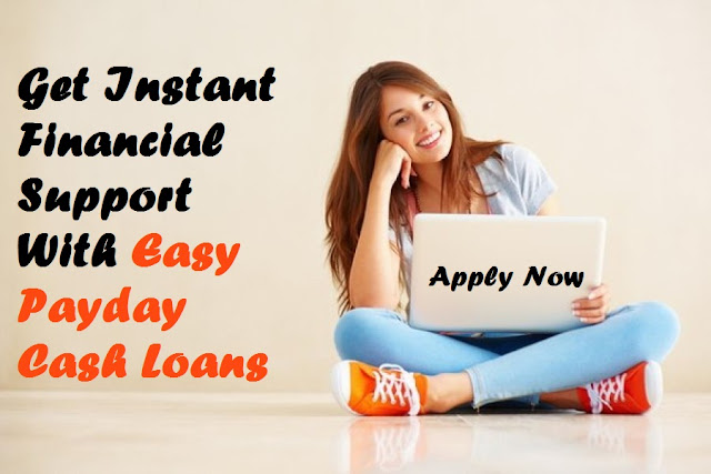 Easy Payday Cash Loans: What All You Should Know About Easy Payday Cash Loans?