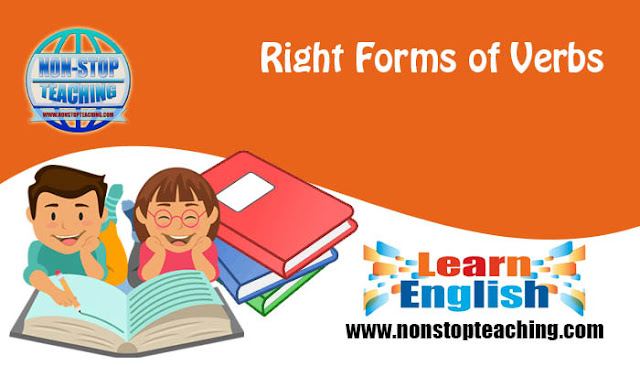 Right Forms of Verbs