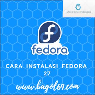 Cara  Install  Fedora 27