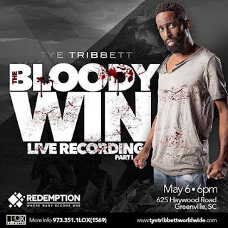 "Tye Tribbett preparess For Live Recording ""THE BLOODY WIN"", On Friday, MAY 6TH"