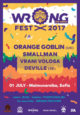 Wrong Fest 2017 city edition.  [Sofia, Bulgaria], orange goblin, smallman, vrani volosa, deville
