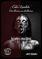 http://www.evidence-boutique.com/accueil/341-eden-lointain-2-des-illusions-aux-desillusions-de-l-enfer-a-jesus-epub-9791034802173.html