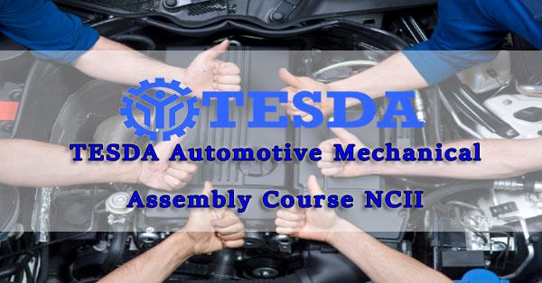 TESDA Automotive Mechanical Assembly Course NCII