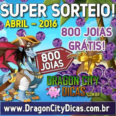 Super Sorteio de 800 Joias Grátis - Abril 2016