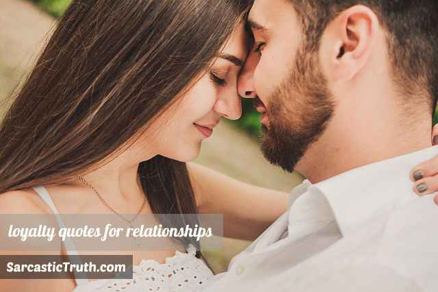 Loyalty quotes for relationships