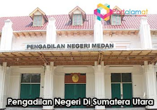 Alamat Pengadilan Negeri DI Sumatera Utara