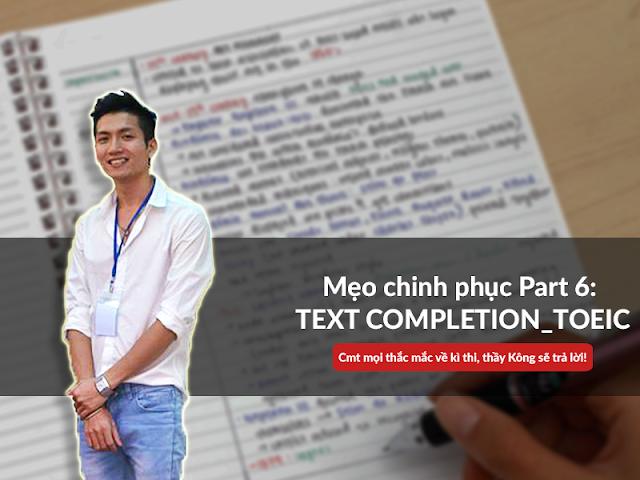 Luyện thi online Part 6: Text Completion Hoàn thành đoạn văn