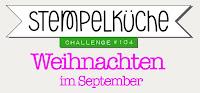 https://stempelkueche-challenge.blogspot.com/2018/09/stempelkuche-challenge-104-weihnachten.html