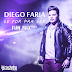 Lançamento: Diego Faria - Se For Pra Ser (FUN.MIX)