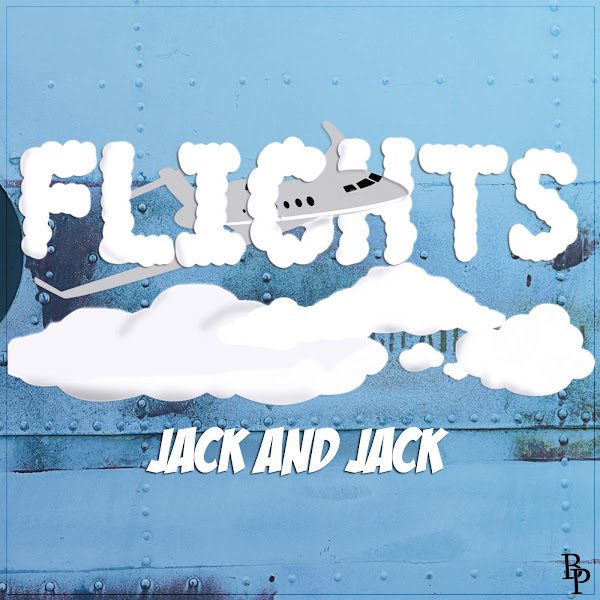 Jack & Jack - Flights - Single Cover