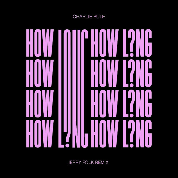 Charlie Puth - How Long (Jerry Folk Remix) - Single Cover