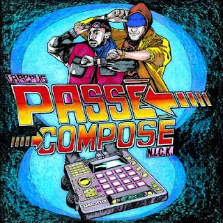 La Replic & N.I.C.K. - Passe Compose (2016)