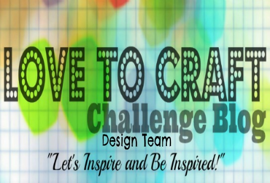 Previous Design Team Member of Love To Craft Challenge Blog