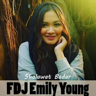 FDJ Emily Young - Sholawat Badar Mp3