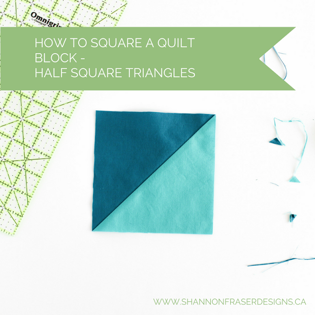 Quilting Tip: How to Square a Half Square Triangle Quilt Block by Shannon Fraser Designs