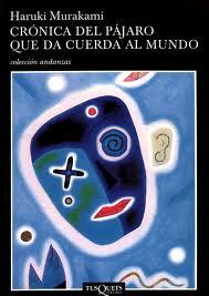 Crónica del pájaro que da cuerda al mundo – Haruki Murakami