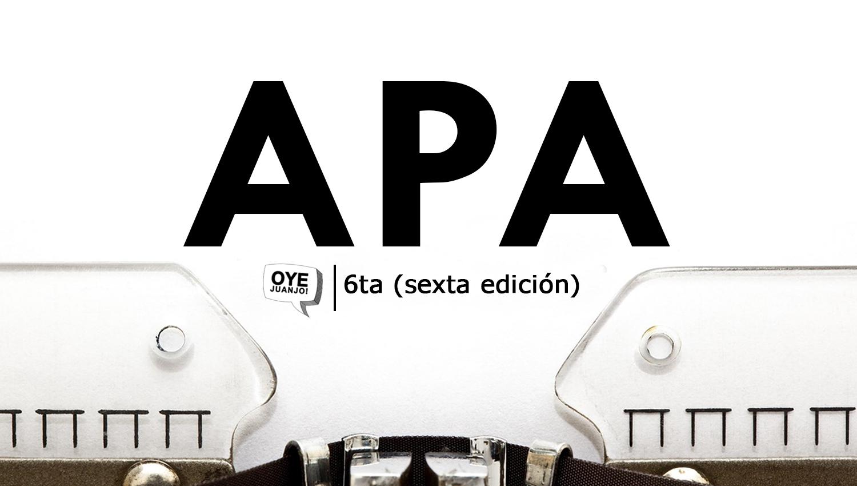 Normas APA 2018 - Sexta edición (Descargar PDF) | Oye Juanjo!