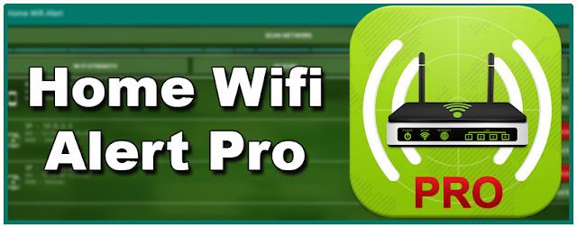 افضل تطبيق Home WiFi Alert لمراقبة شبكة الويفي والتجسس على المتصلين بها