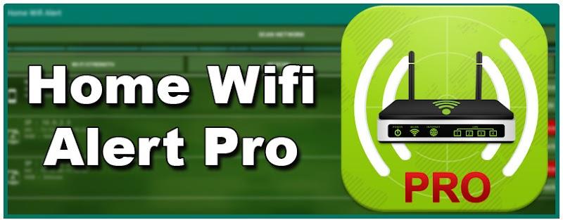 افضل تطبيق Home WiFi Alert لمراقبة شبكة الويفي والتجسس على المتصلين بها بدون روت