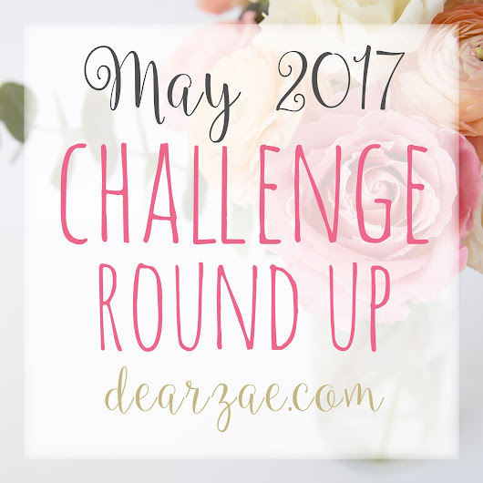 May Challenge Round Up List!