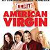 สาวจิ้นอยากลองแอ้ม - American Virgin (2009)