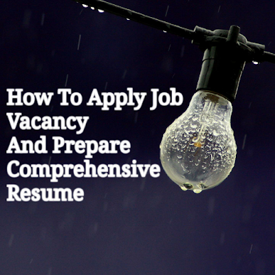 How To Write Comprehensive Resume To Apply Job Vacancy At Jobstreet.Com