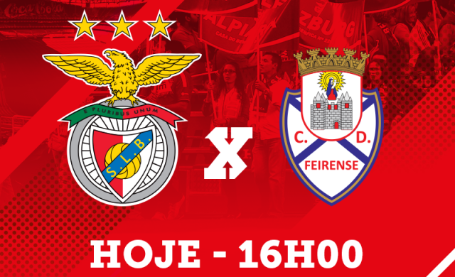 Feirense: Eternos Rivais: Benfica Vs Feirense