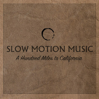 "Slow Motion Music floats on emotional vox on the track ""A Hundred Miles to California"""