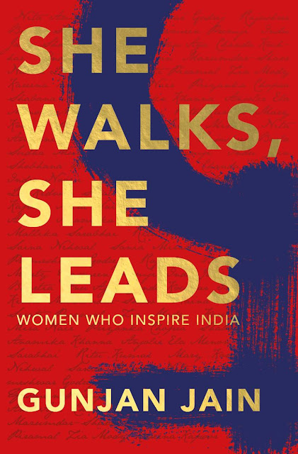 Book Review  She Walks, She Leads - Gunjan Jain