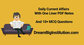 Daily Current Affairs, One Liner & MCQ With Top Headlines (11-8-18)
