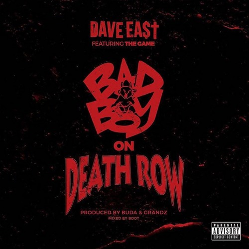 "Dave East – ""Bad Boy On Death Row"" f. The Game"