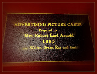 Title reads: Advertising Picture Cards, Prepared by Mrs. Robert Earl Arnold 1885 for Walter, Grace, Ray and Earl