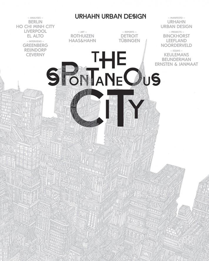 Ciudades a escala humana: Book: The Spontaneous City