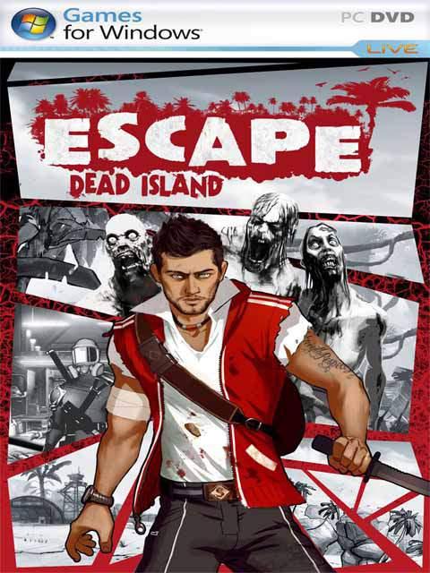 تحميل لعبة Escape Dead Island مضغوطة برابط واحد مباشر + تورنت كاملة مجانا