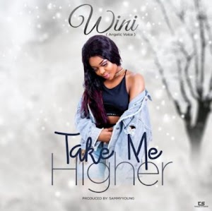 Download Mp3 | Wini - Take Me Higher