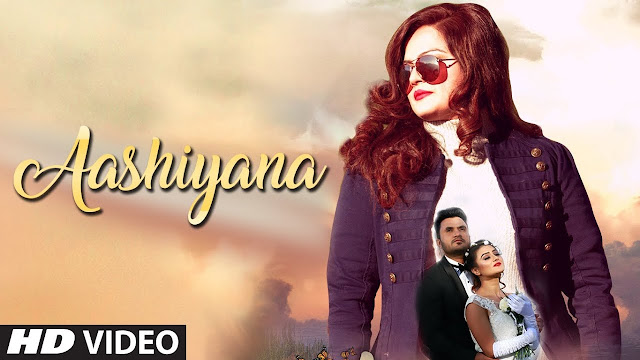 Aashiyana Song Lyrics | Full Video Song | Shalu | Danish Khan | Amc Aman | Latest Video 2018