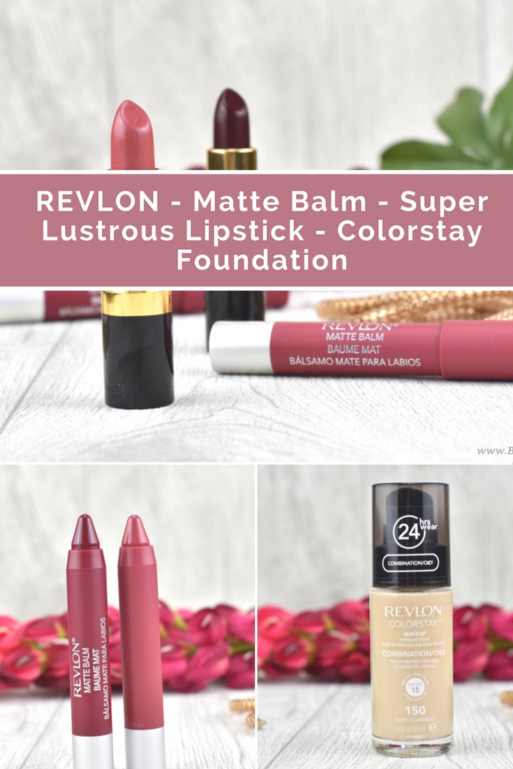 REVLON - Matte Balm - Super Lustrous Lipstick - Colorstay Foundation - Review & Swatches