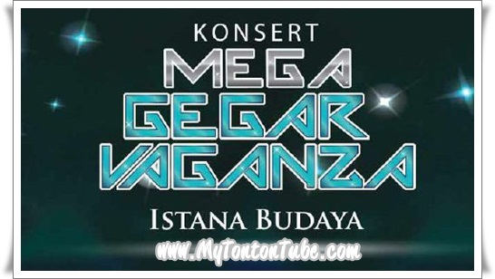 Konsert Mega Gegar Vaganza (2016) - Full Konsert