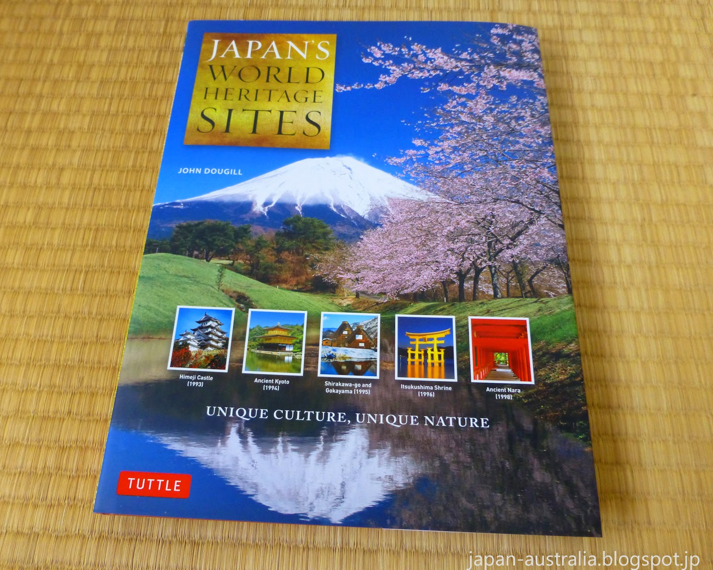 Japan's World Heritage Sites: Unique Culture, Unique Nature Cover