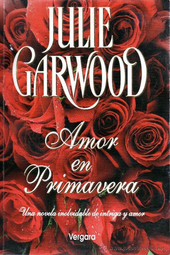 Amor en primavera – Julie Garwood