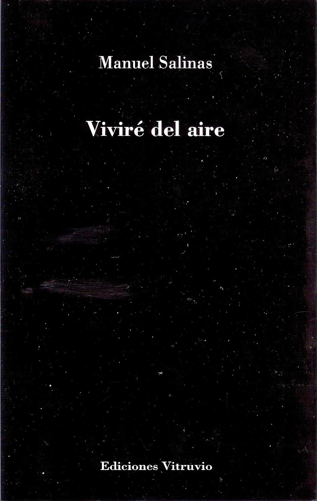 Manuel Salinas y su vivir del aire, Ancile