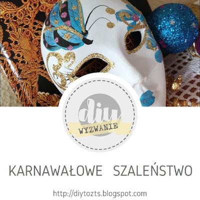 http://diytozts.blogspot.ie/2018/01/27-wyzwanie-karnawaowe-szalenstwo.html