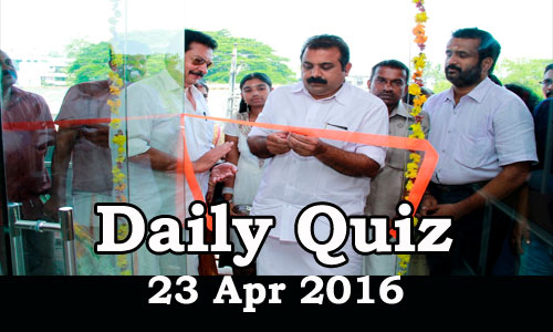 Daily Current Affairs Quiz - 23 Apr 2016