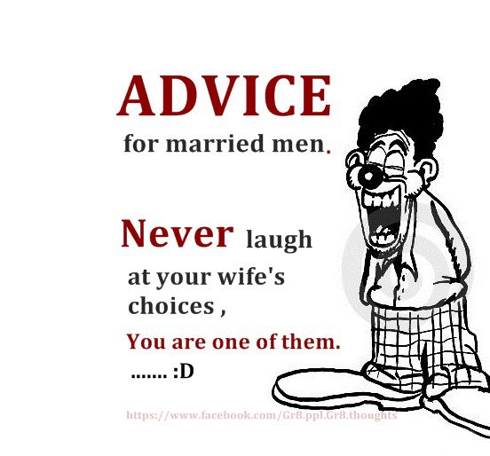 Funny Quotes Ever About Life: Its-hilarious: Advice For Married Men