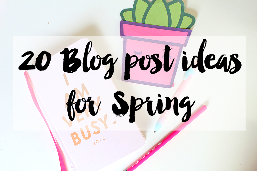 20 blog post ideas