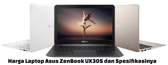 harga laptop asus zenbook ux305 dan spesifikasinya