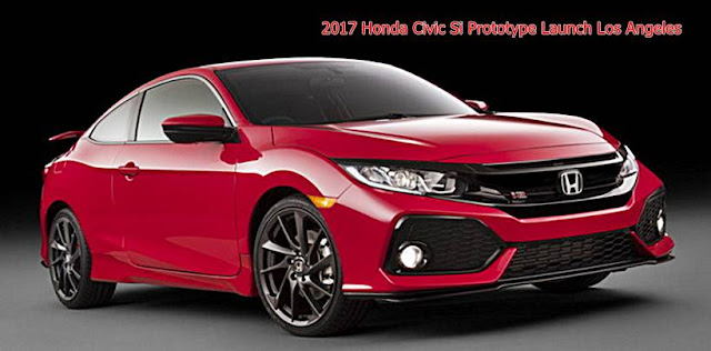 2017 Honda Civic Si Prototype Launch Los Angeles