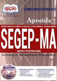 Apostila SEGEP-MA - Agente Penitenciário (SEJAP)