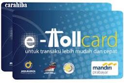 [Cara] Memperoleh (MENDAPTKAN) KARTU TOL atau KARTU E-TOLL (e-Toll Card) & [Cara] ISI ULANG