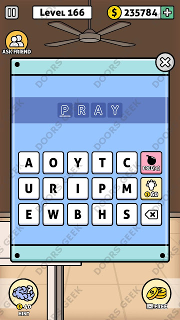 The answer for Escape Room: Mystery Word Level 166 is: PRAY